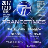 NEODEAD Live Mix TRANCETIMES@ALFA CROSS (2017.12.10)