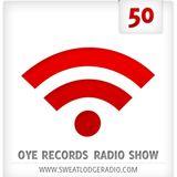 OYE Records Radio Show #50 with Tinko