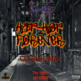 181108CV Hip-Hop Forever Old Skool Mix