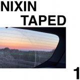 Nixin Taped 1