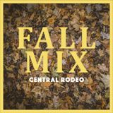 Central Rodeo - Fall Mix 2017