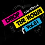 Dj Bob - Drop The House Vol.01 (Audio from VideoMixtape)