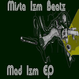 Mad Izm EP