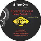 FlyHigh Podcast House Projekt - 1