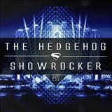 The Hedgehog - Showrocker 255 - 12.11.2015