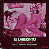 """Henry Saiz – El Laberinto #11 """"Espiritu Adolescente"""""""