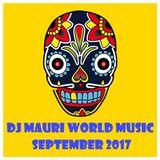 DJ MAURI WORLD MUSIC SELECTIONS & MIXING 2017