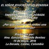 16-0515 Porque nosotros no somos una denominacion - Hno Gonzalo Redondo