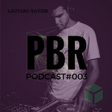 Lautaro Xavier @ Pandora Box Records - Podcast #003