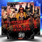 The street Fix 5 mixed by Sonic  The MvP
