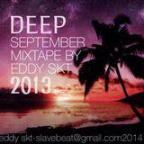 Deep September Mix < Mix By EDDY SKT
