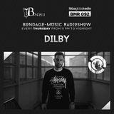 Bondage Music Radio #92 mixed by Dilby