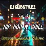 DJ GlibStylez - Hip Hop N Chill Vol.3 (Chillhop Mix)