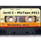 Jordi C - MixTape #011 - Noviembre13'