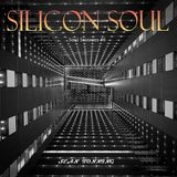 SILICON SOUL - Soul Sessions #6