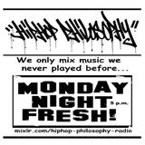 HipHopPhilosophy.com Radio - 05-22-17 - Monday Night Fresh
