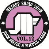 Jonh Mayze & Miguel Faria - Mashup Radio Show vol 12