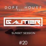 Gautier - Dope House #20