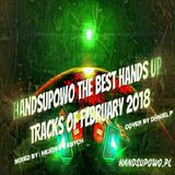 Handsupowo The Best Hands Up Tracks of February (2018)
