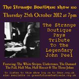 The Strange Boutique Show 100