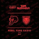 THE PARTYSQUAD PRESENTS - REBEL YARD RADIO 037