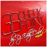 3B CHECKPOINT (DJ EDDYCUBE MIX)