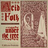 Acid Folk Vol.01 - Under the tree