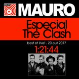 ESPECIAL THE CLASH Best of Live! - Dj Mauro Lima - 20 Out 2017