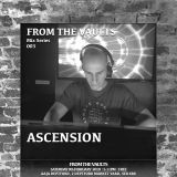 FROM THE VAULTS - MIX SERIES 003 - DJ ASCENSION