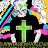 Wakale Mixtape 005 - Dj Vintage