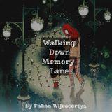 Walking Down Memory Lane 001