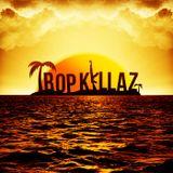 TROPKILLAZ (Bass.1) FREE DL
