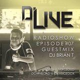D'Live Radioshow #07 Brian T