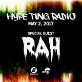Hype Ting Radio 5.2.17 BassPort.FM Hosts: Reign N Bliss SG: Rah