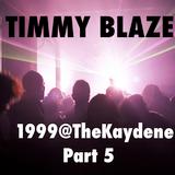 1999@TheKaydene part 5