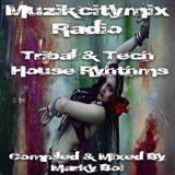 Marky Boi - Muzikcitymix Radio - Tribal & Tech House Rhythms