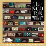 Encore Radio Week 23: No New Friends