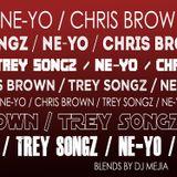 Ne-Yo, Chris, & Trey Blend Mix