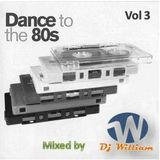Dance to the 80s vol 3