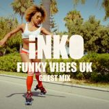 Funky Vibes UK Guest Mix #2 - DJ Inko