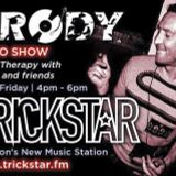 TRICKSTAR RADIO LISTEN AGAIN -MUSIC THERAPY WITH BRODY;-D 5THMAY2017 4-5.30