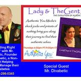 "Lady & TheGent: ""Standing Right Here"" with Mr. Divabetic"