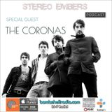 Stereo Embers The Podcast 001 w/ The Coronas
