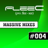 FleeC Massive Mix Episode 004