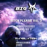 Bitch Please! Vol. 3