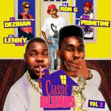 "Dj Ron G Dj Primetime DJ Dezbian Dj Lenny Loose Classic Blends Vol 3 "" 2013 """