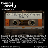 #TheThrowbackMix - Old School UK Garage Part 1 // @IAmBarryAndy on IG, FB & Twitter