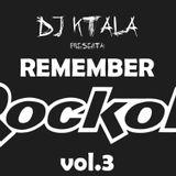 Dj Ktala - Remember Rockola Vol.3 (2012)