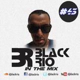 Black Rio - In The Mix #43
