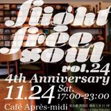 After Flight Free Soul ~after 4th anniversary party~ vol.24(2018.11.24)